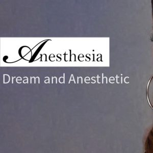 Anesthesia Dream and Anesthetic 300x300 - Anesthesia Anesthetic